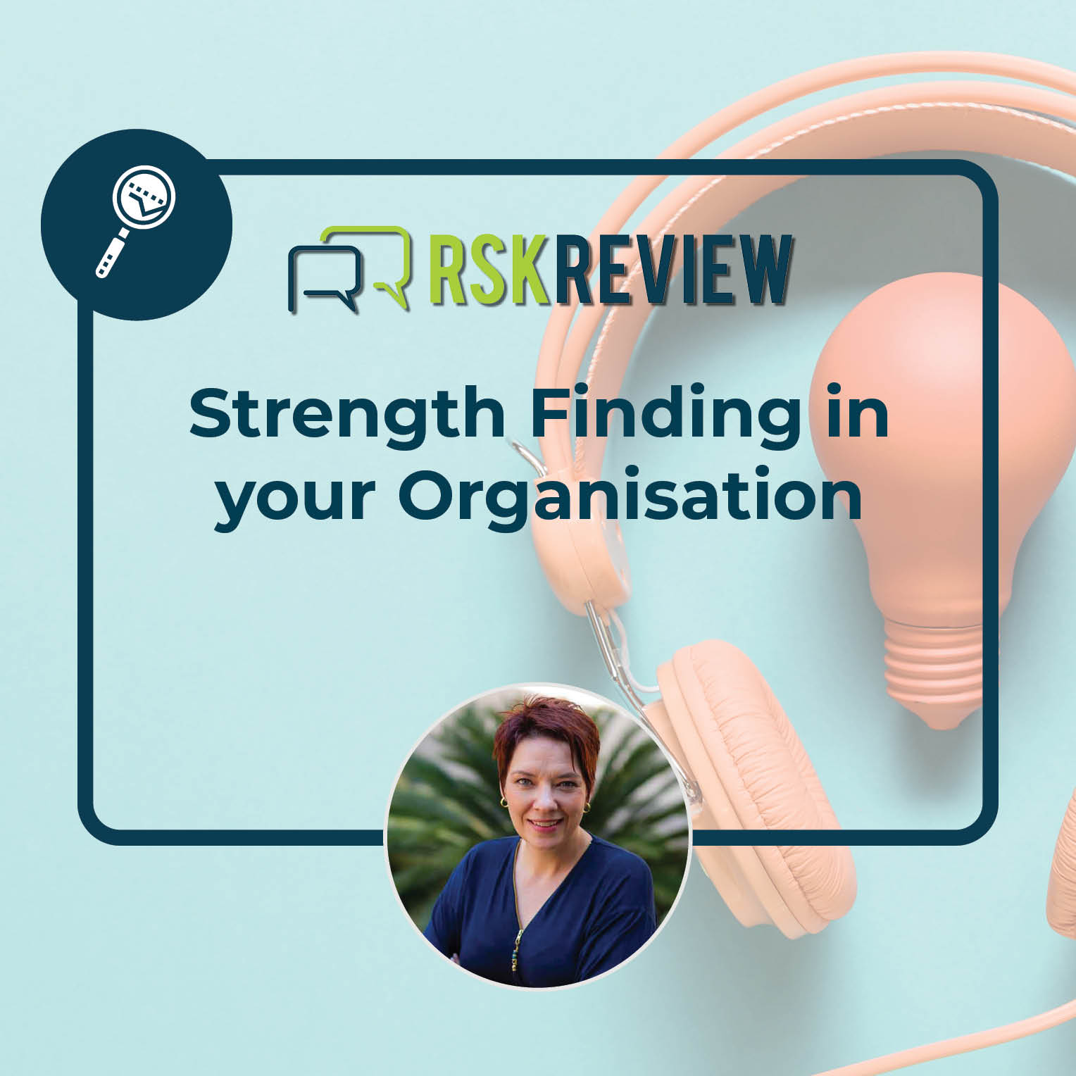 Strength finding in your organisation episode