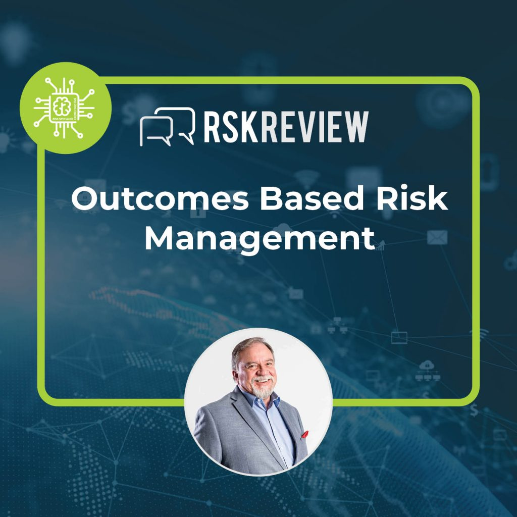 Outcome Based risk management