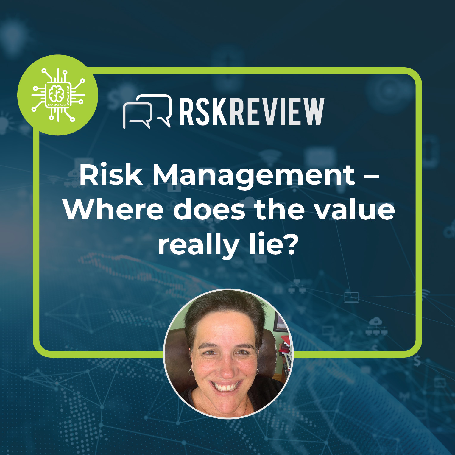 Risk management-where does the value really lie