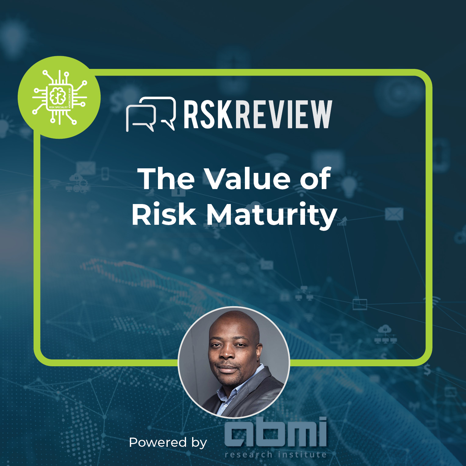 The Value Of Risk Maturity
