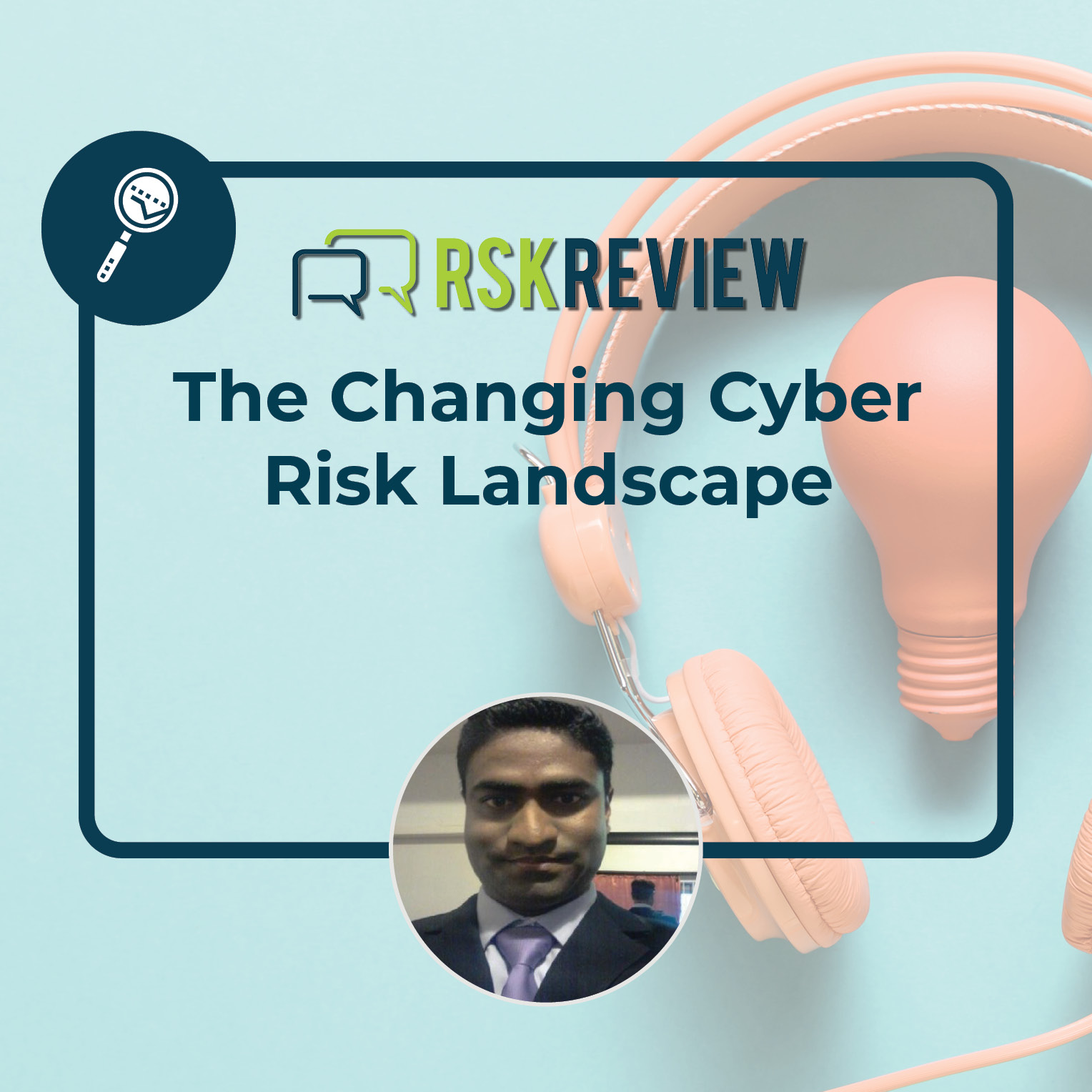 The Changing cyber Risk Landscsape