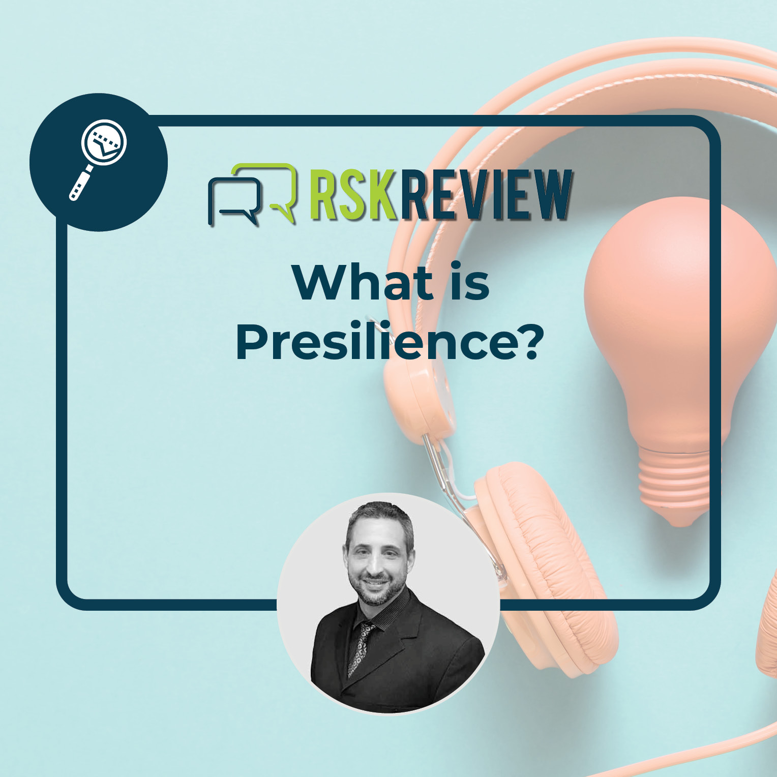 What is Presilience episode image